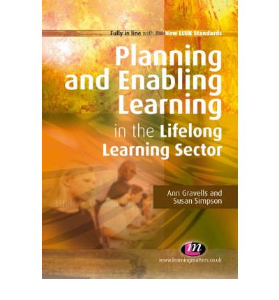 cttles planning and enabling learning Buy planning and enabling learning in the lifelong learning sector (further education and skills) 2 by ann gravells, susan simpson (isbn: 9781844457984) from amazon's book store everyday low prices and free delivery on eligible orders.