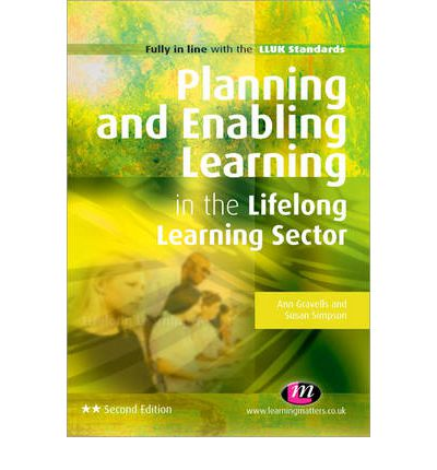 planning and enabling learning in the lifelong learning sector essays Essay freelance writers  planning to meet the needs of learners in education and training  'planning and enabling learning in the lifelong learning sector.