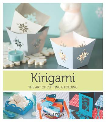 Kirigami : The Art of Cutting and Folding Paper