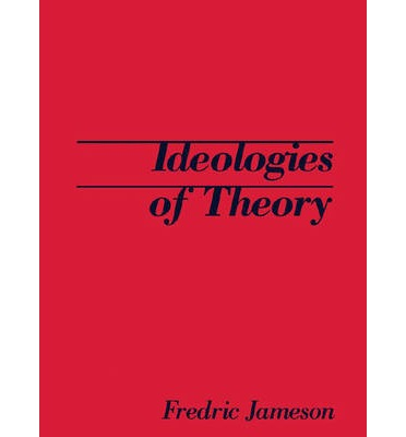 The ideologies of theory in the seeds of time by fredric jameson