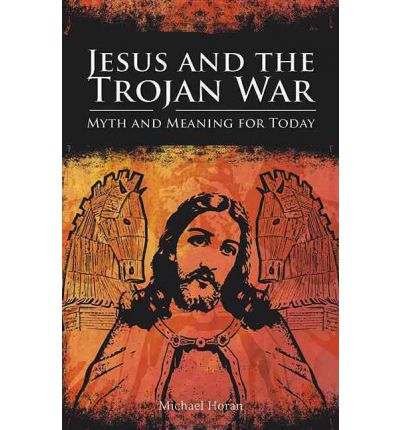 Jesus and the Trojan War
