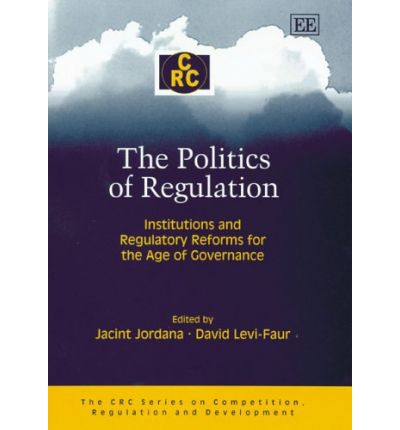 The Politics of Regulation