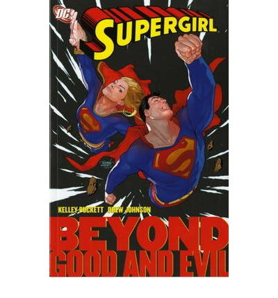 Supergirl: Beyond Good and Evil v. 4
