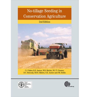 No-Tillage Seeding in Conservation Agriculture