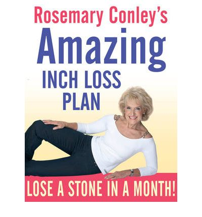 Rosemary Conley's Amazing Inch Loss Plan : Lose a Stone in a Month