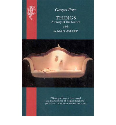 Things : A Story of the Sixties with a Man Asleep