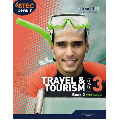 BTEC Level 3 National Travel and Tourism Student Book 2: Student book 2