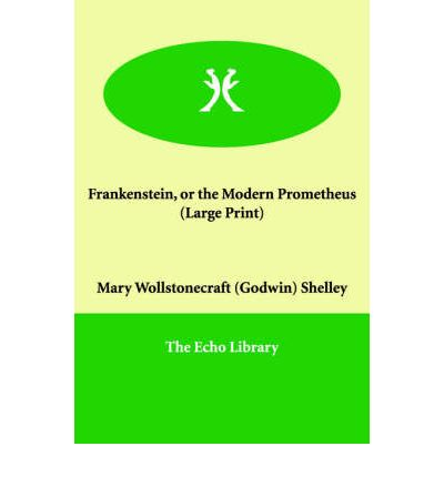 english frankenstein prometheus Buy frankenstein or, the modern prometheus: gcse english illustrated student  edition with wide annotation friendly margins by mary shelley, cby publishing.