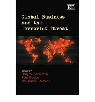 terrorism and global business Global terrorism database, an open-source database by the university of maryland, college park on terrorist events around the world from 1970 through 2015 with more.