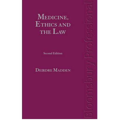 Medicine, Ethics and the Law in Ireland