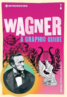 Introducing Wagner : A Graphic Guide