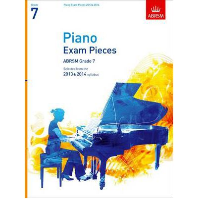 Piano Exam Pieces 2013 & 2014, ABSRM Grade 7 : Selected from the 2013 & 2014 Syllabus