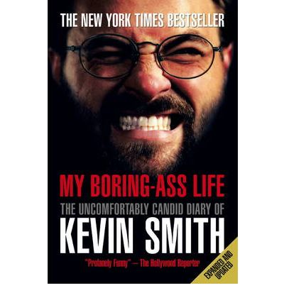 boring ass life kevin smith