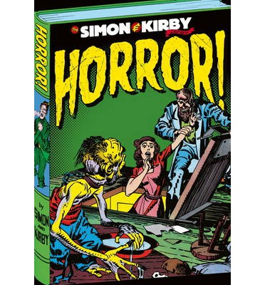 The Simon and Kirby Library: Horror