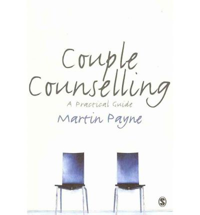 Couple Counselling : A Practical Guide