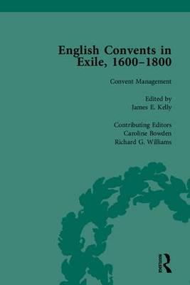English Convents in Exile, 1600-1800: Pt. II
