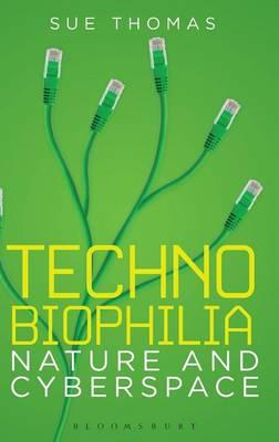 Technobiophilia : Nature and Cyberspace