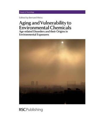 Aging and Vulnerability to Environmental Chemicals