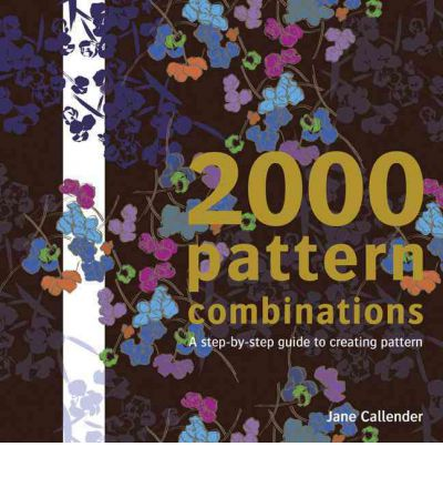 2000 Pattern Combinations : For Graphic, Textile and Craft Designers