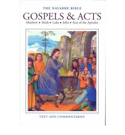The Navarre Bible: Gospels and Acts