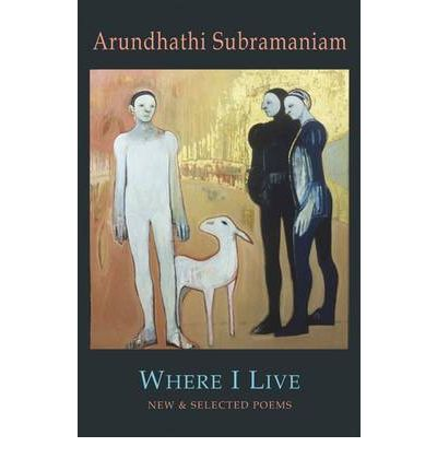 Where I Live: New and Selected Poems