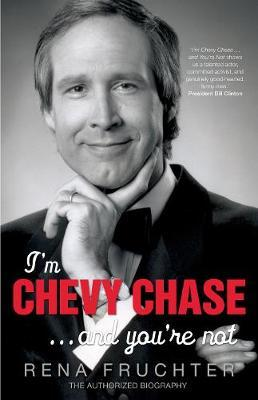 I'm Chevy Chase... and You're Not