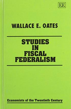 oates wallace an essay on fiscal federalism An essay on fiscal federalism vfi matters greatly because local governments really want more in crisis: essays oates wallace 1999 an essay on fiscal federalism.
