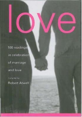 Love : 100 Readings for Marriage