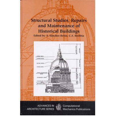 Structural Studies, Repairs and Maintenance of Historical Buildings: International Conference 5th