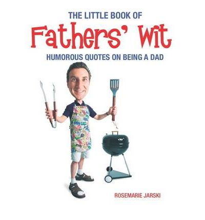 The Little Book of Fathers' Wit
