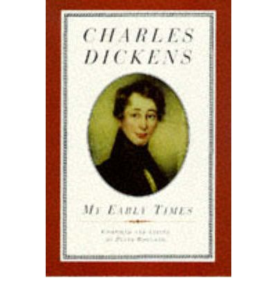 the early literary influence of charles dickens Essays and criticism on charles dickens, including the works oliver twist, nicholas nickleby, david copperfield, great expectations - magill's survey of world literature.