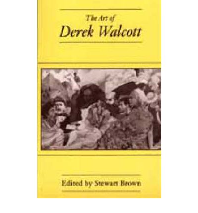 critical essays on derek walcott The derek walcott is one of the most popular assignments among students' documents if you are stuck with writing or missing ideas, scroll down and find inspiration in the best samples.