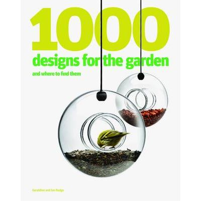 1000 designs for the garden and where to find them ian