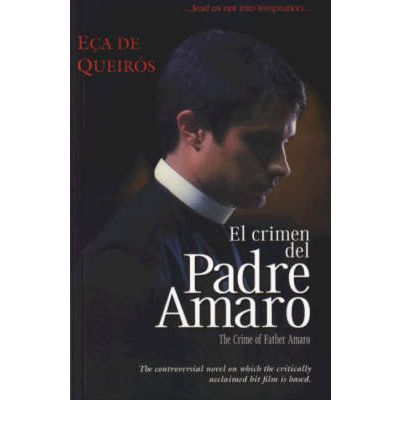 the crime of father amaro A priest discovers the path of virtue can be steep, and temptation can demand a heavy price, in this controversial drama from mexico father amaro (gael garcia bernal) is a young catholic priest .