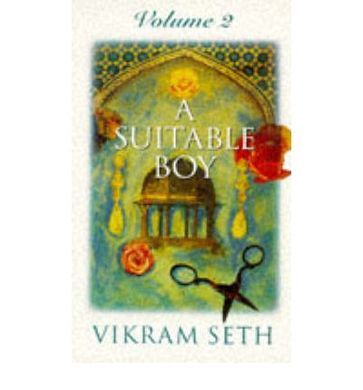 A Suitable Boy: v. 2