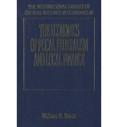 oates wallace an essay on fiscal federalism