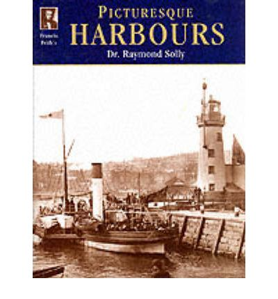 Francis Frith's Picturesque Harbours