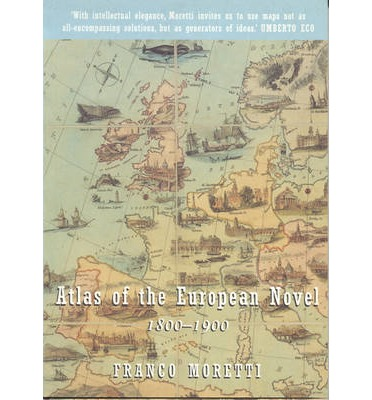 Atlas of the European Novel, 1800-1900