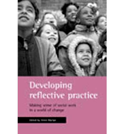 developing reflective practice Nursing standard: reflective practice - developing your reflective practice early on in your education will pay dividends on every clinical placement you undertake, building a strong foundation for a successful career in nursing.