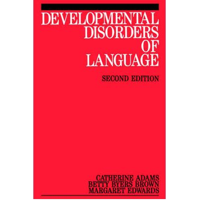 Developmental Disorders of Language