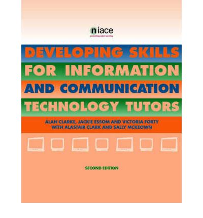Developing Skills for Information and Communications Technology Tutors