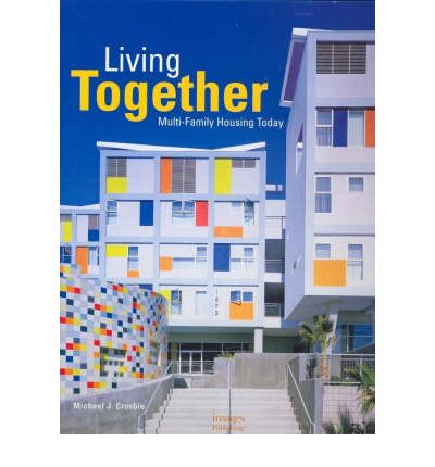 Living together michael j crosbie 9781864702361 for Multi family living