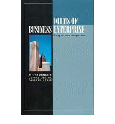 Download di ebook per kindle gratuito Forms of Business Enterprise : Theory, Structure and Operation 1869283716 by Cephas Lumina, Fahreen Kader, Tshepo Mongalo in Italian PDF