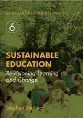 Sustainable Education : Revisioning Learning and Change