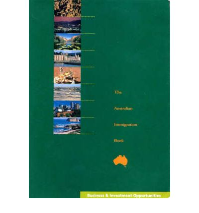 Pdf lädt kostenlose E-Books herunter Australian Immigration Book Business and Investment: Issue 1 Vol 4 : English Language 1876589027 iBook by Made-to-Measure Publications