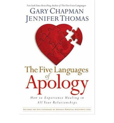 Five Languages Apology : How to Experience Healing in All Your Relationships