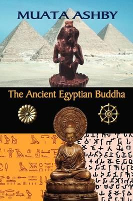 The Ancient Egyptian Buddha