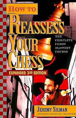 How to Reassess Your Chess