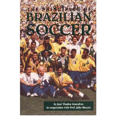 Principles of Brazilian Soccer