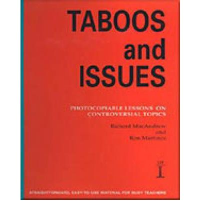 Taboos and Issues : Photocopiable Lessons on Controversial Topics